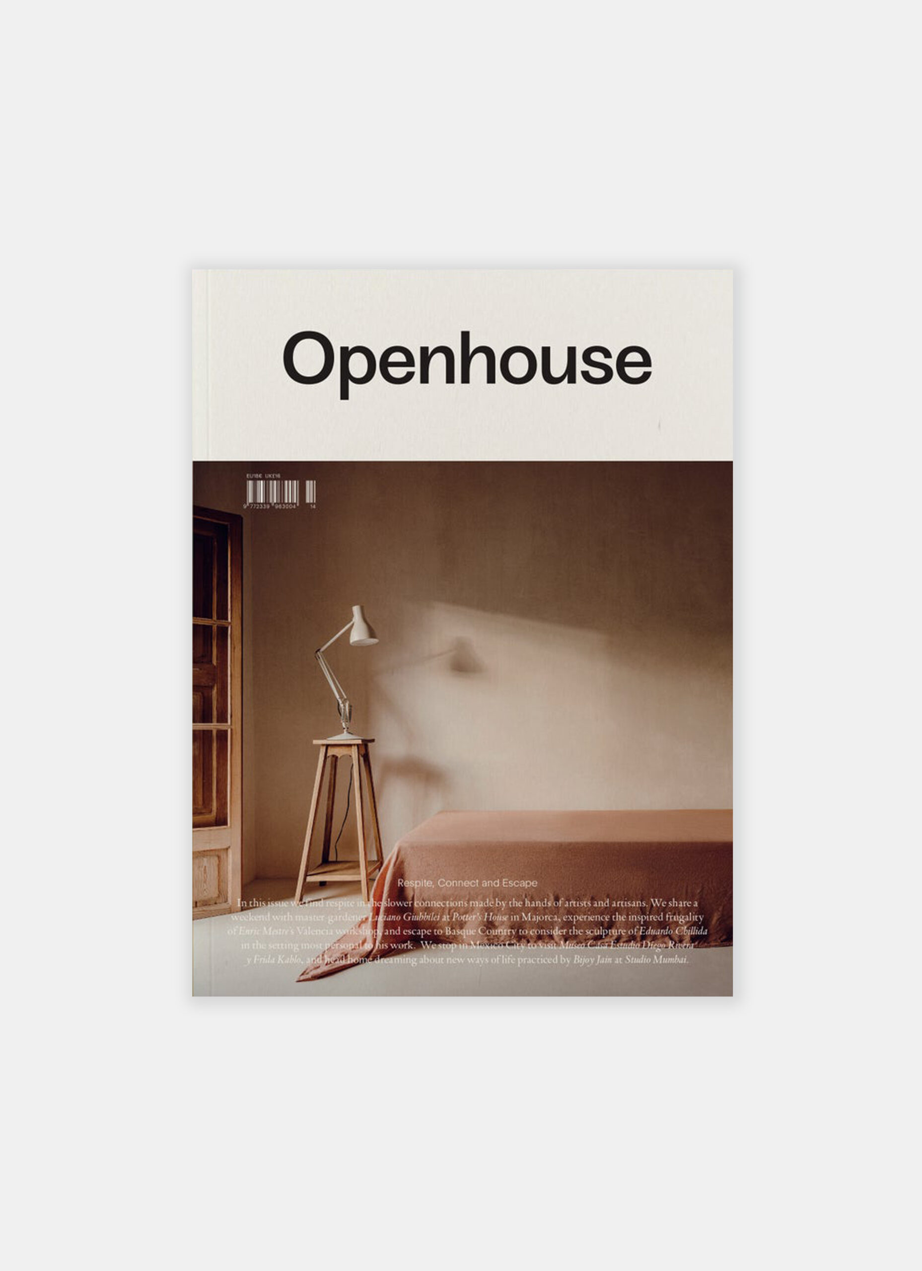 Openhouse Magazine - Issue 14 - Respite - Connect and Escape
